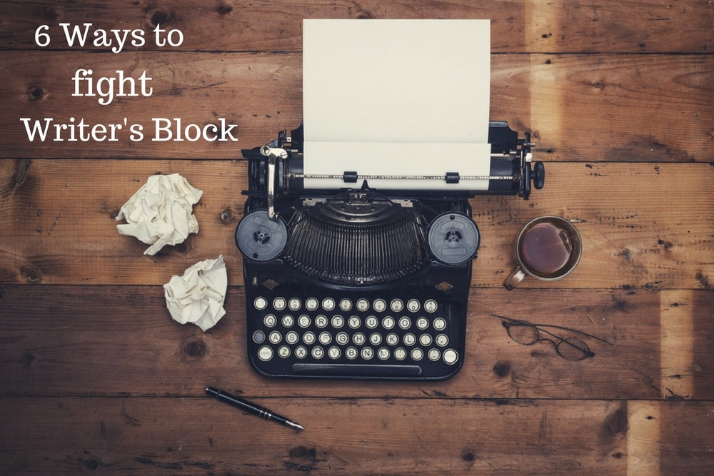 Six Ways to Fight Writer's Block