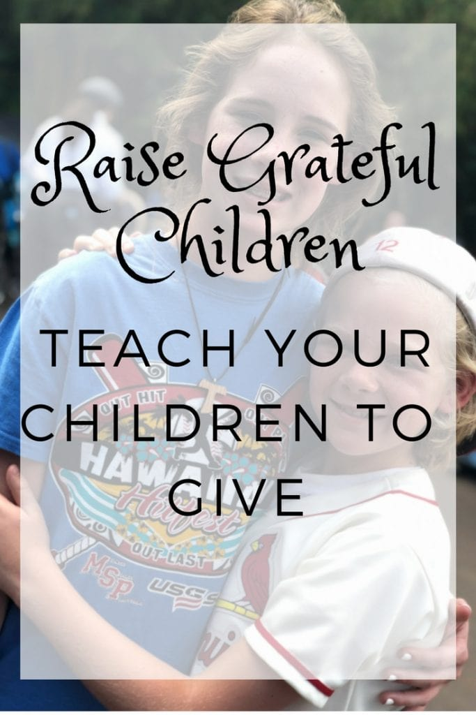 Raise Grateful Children - How To Teach Your Children To Give #TeachKidstoGive #Giving #Charity #GiveGoodGetGood