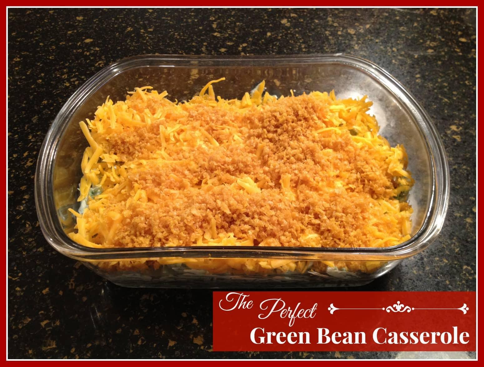 Perfect Green Bean Casserole
