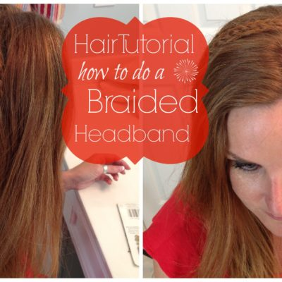 Hair Tutorial: A Braided Headband