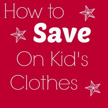 How To Save on Kid's Clothes: ExtraordinaryMommy.com