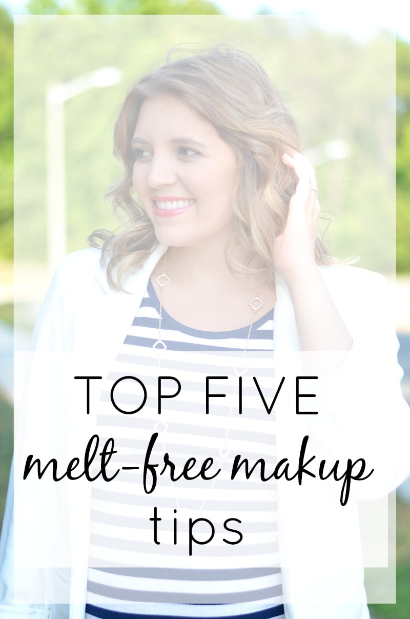 How to Keep Your Makeup Melt Free