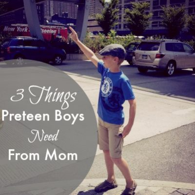 3 Things Preteen Boys Need From Mom