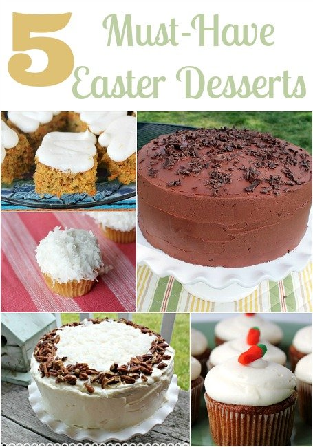 Top 5 Must-Have Easter Desserts