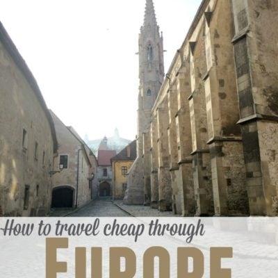 How to Travel Cheap through Europe