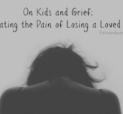 On Kids and Grief: Navigating the Pain of Losing a Loved One