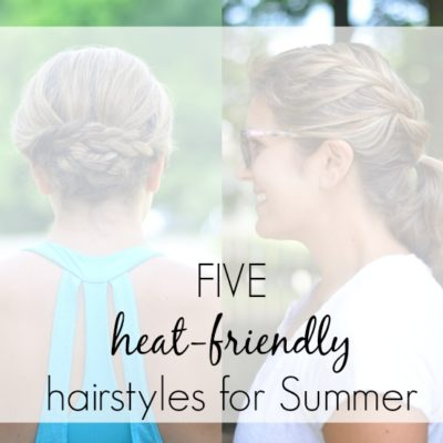 Heat-Friendly Hair Styles