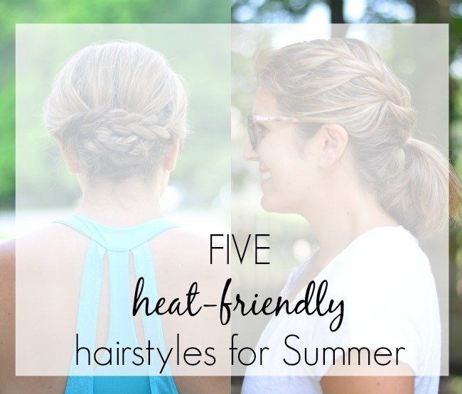 five heat-friendly hairstyles for summer