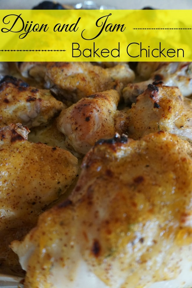 Dijon and Jam Baked Chicken