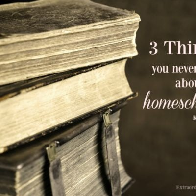 3 Things You Never Knew About Homeschooling
