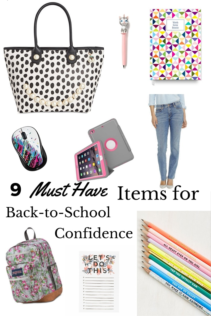9 Must Have Items for Back to School Confidence