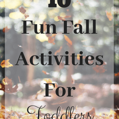 10 Fun Fall Activities for Toddlers