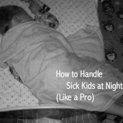 How to Handle Sick Kids at Night (Like a Pro)