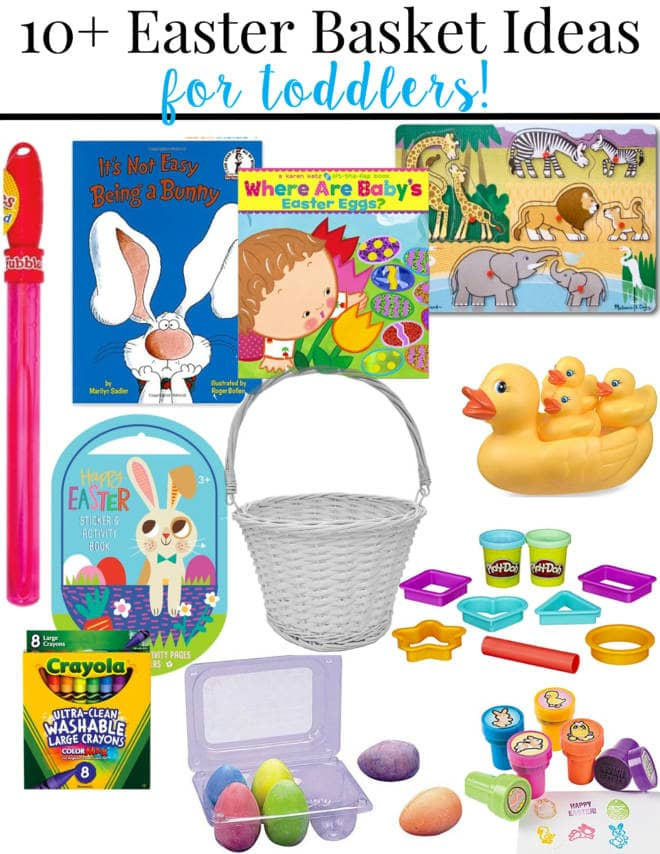 over ten easter basket ideas for toddlers