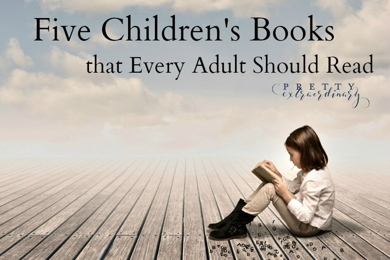 Five Children's Books that Every Adult Should Read