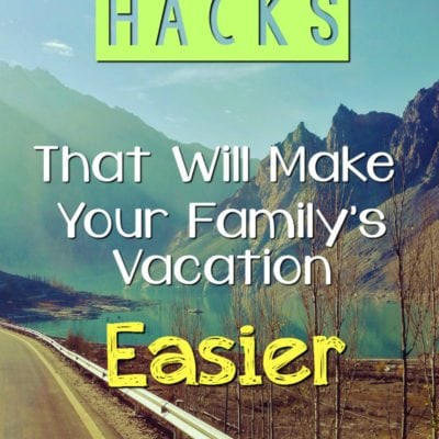 10 Road Trip Hacks That Will Make Your Family Vacation Easier