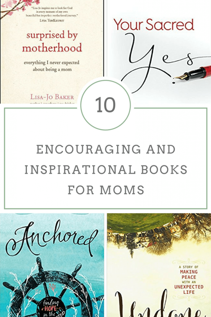 10 Encouraging and Inspirational Books for Moms