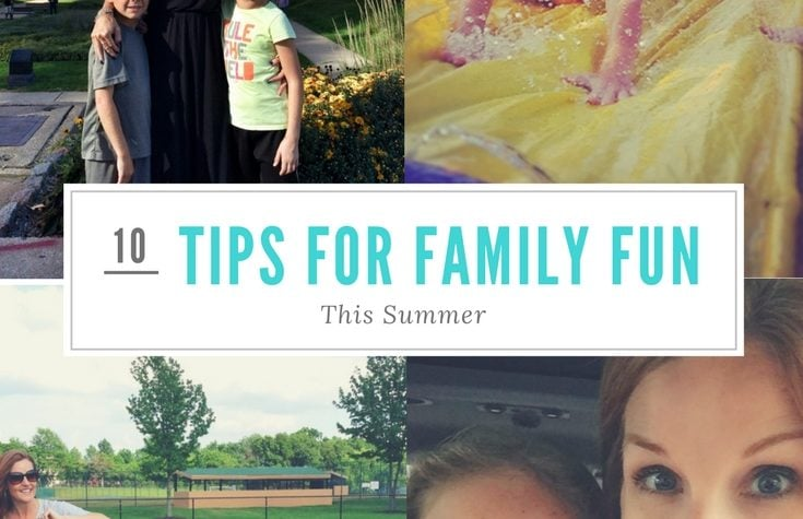 10 Tips for Family Weekend Fun this Summer