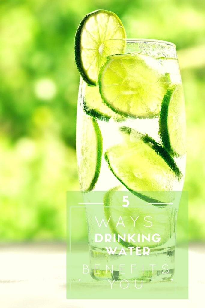 5 Ways Drinking Water Benefits You - think YOUR SKIN. And infused water is magic.