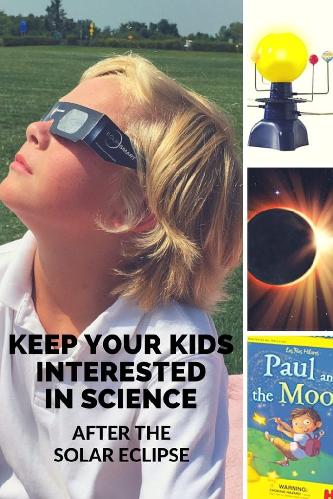 5 Ways to Keep Your Kids Interested in Science AFTER the Solar Eclipse - 5 toys and learning resources they (and their teachers!) will love!