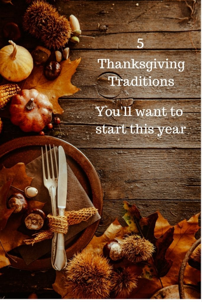 5 Thanksgiving Traditions You'll Want to Start This Year - #4 is my favorite