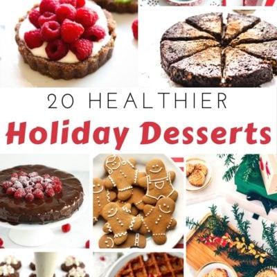 20 Healthier Holiday Desserts