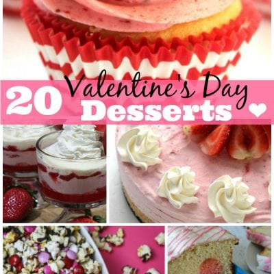 20 Valentine's Day Desserts You Will Love - chocolate, hearts, sugar and more!