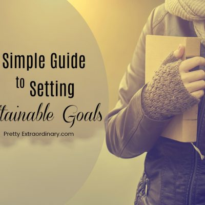A Simple Guide to Setting Attainable Goals