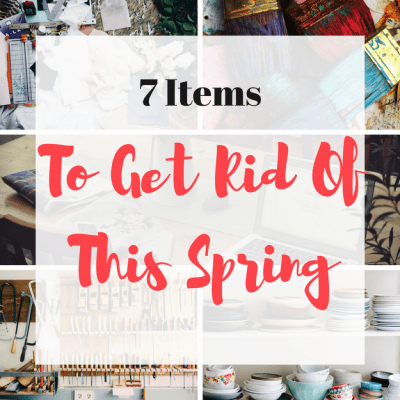 7 Items to Purge This Spring