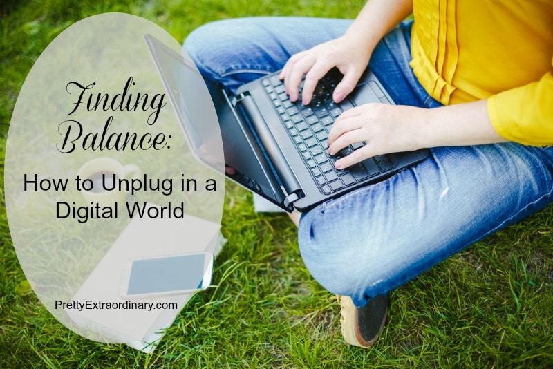 Finding the Balance: How to Unplug in a Digital World