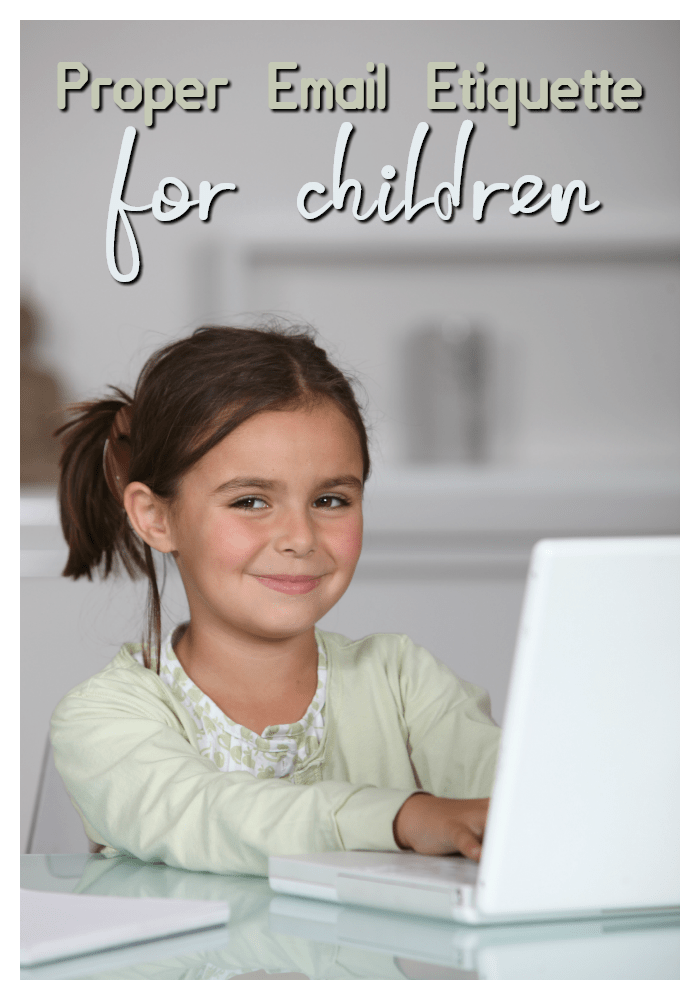Proper Email Etiquette for Children