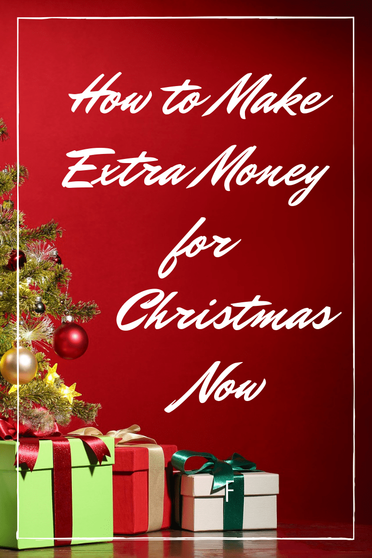 How to Make Extra Money for Christmas Now
