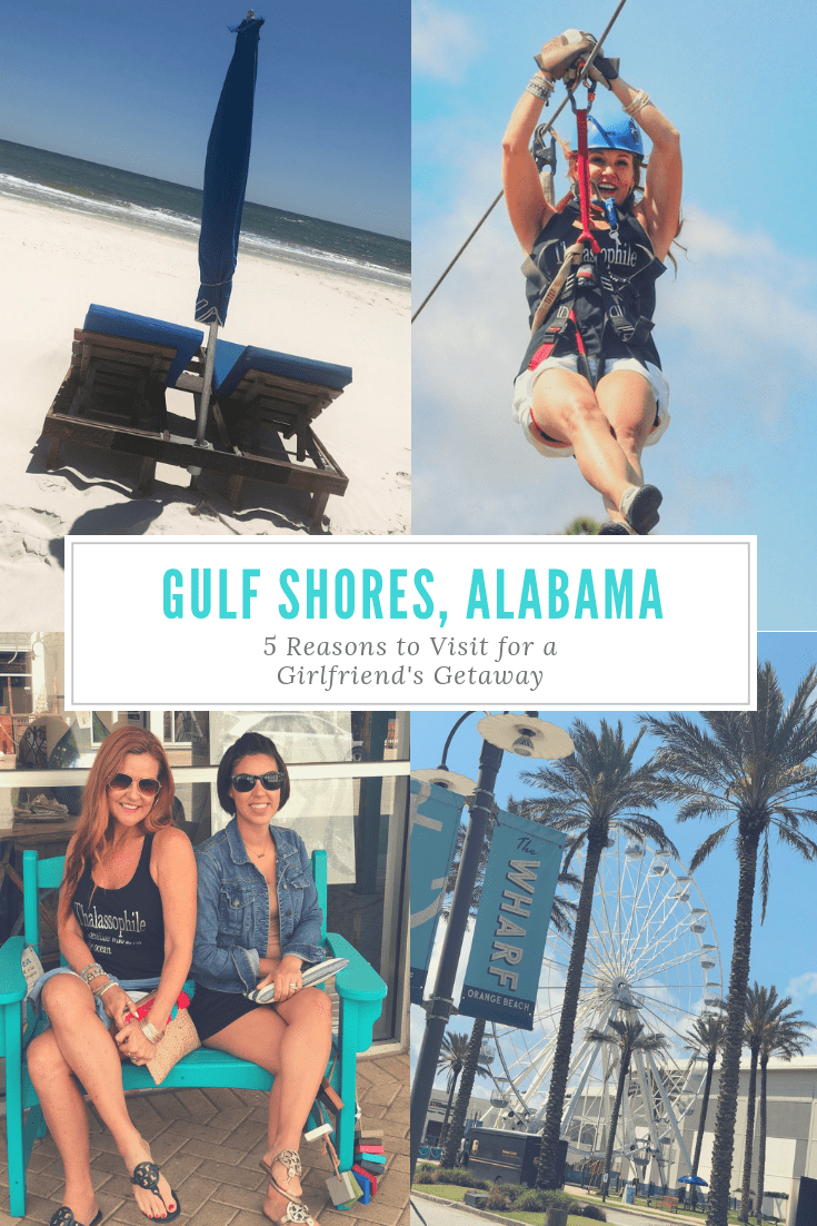 Gulf Shores, Alabama for a Girlfriend Getaway: 5 Reasons to Go