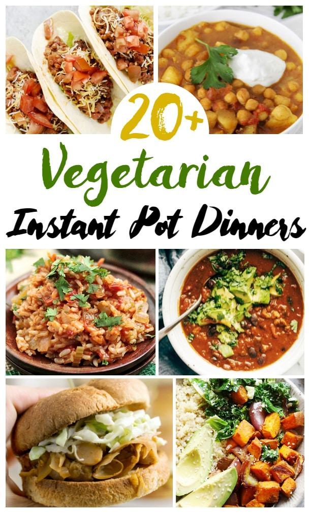 Instant Pot Vegetarian Dinners