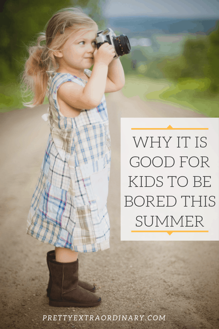 Why it is Good for Kids to Be Bored This Summer