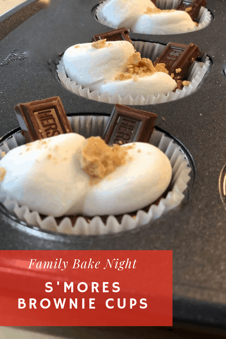 The Sweetest Way to Enjoy Family Time Together: Family Bake Night - Smores Brownie Cups